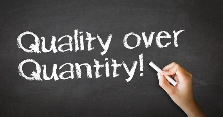 quality over auantity