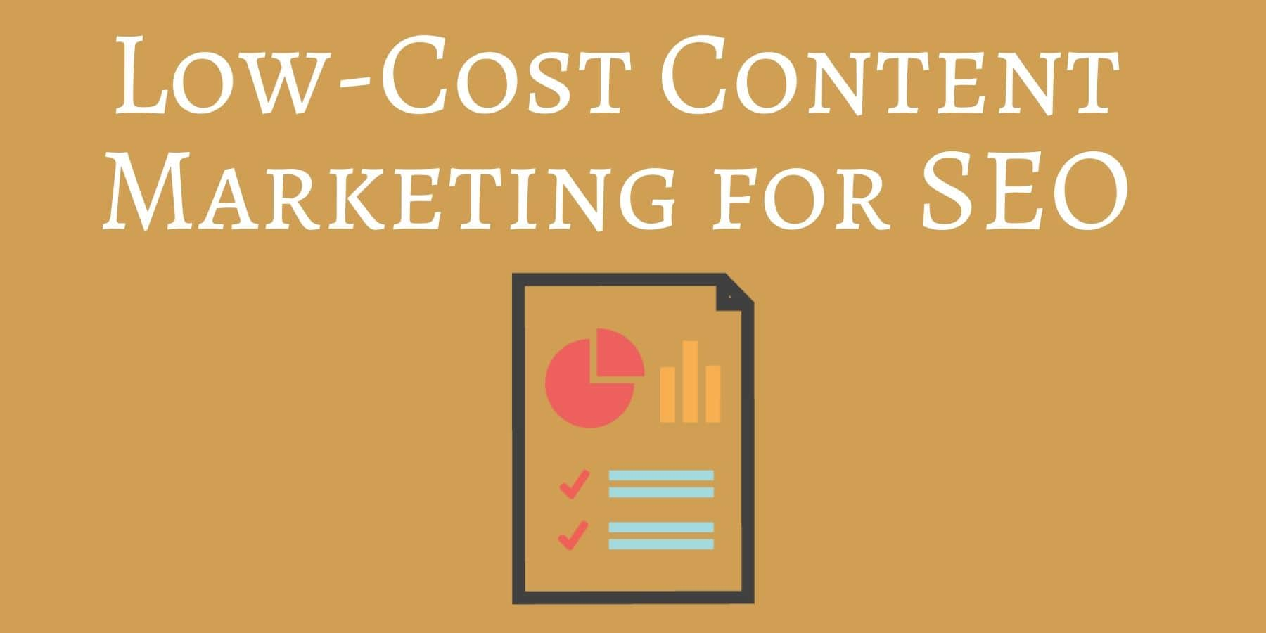 Low cost content marketing seo