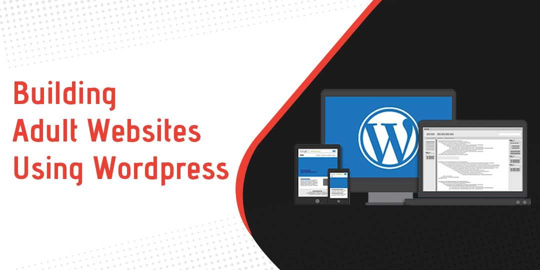 Building-Adult-Websites-Using-Wordpress