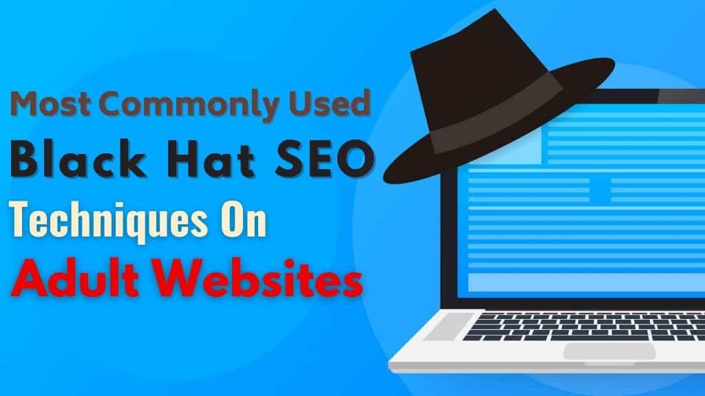 black hat seo for adult sites