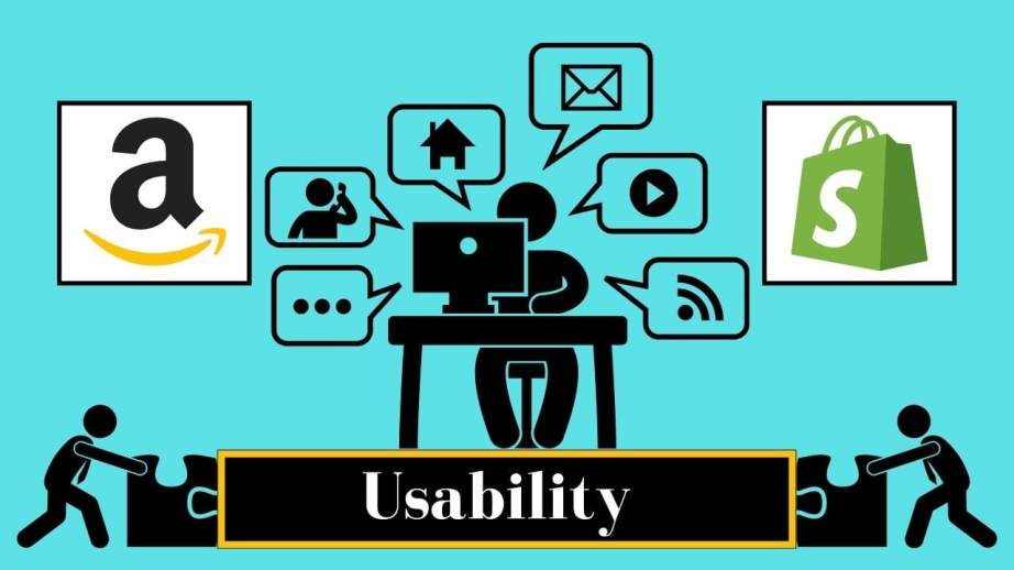 Amazon and shopify Usability