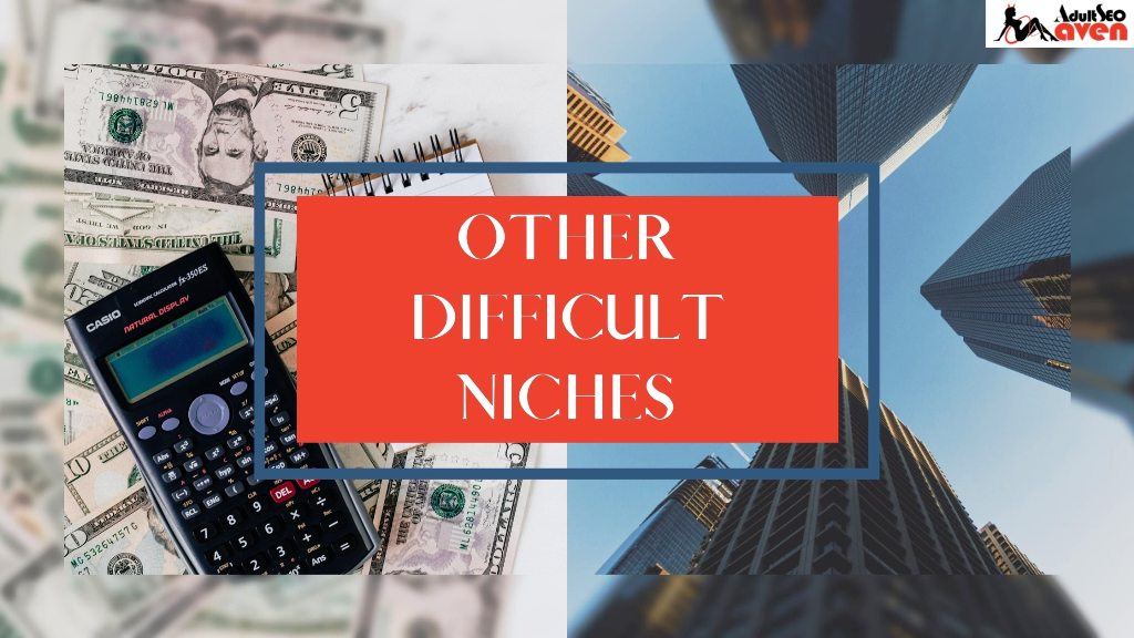 Most difficult SEO niches