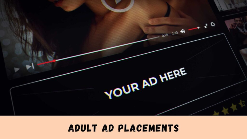 Adult Ad placements