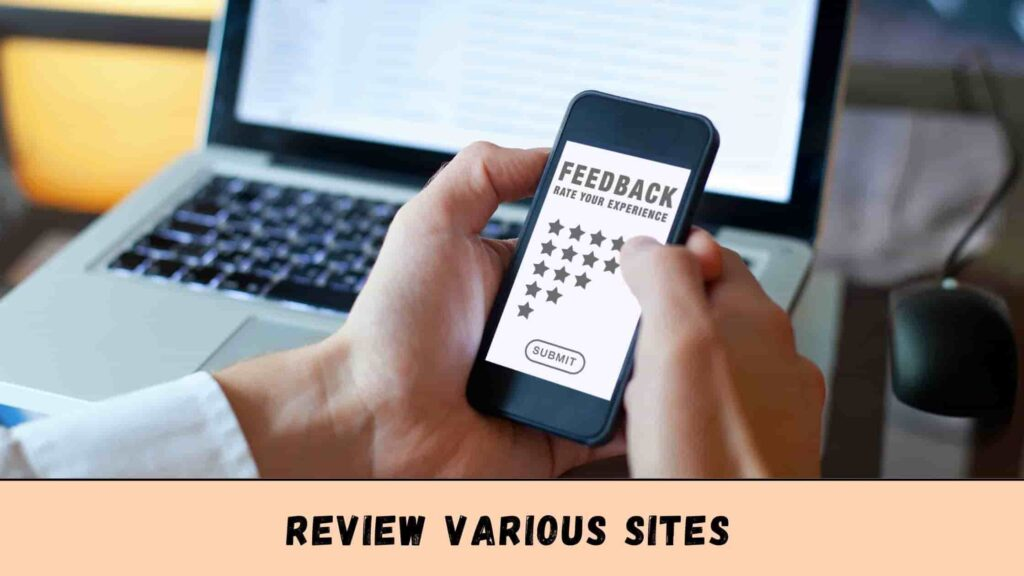 You can review various sites